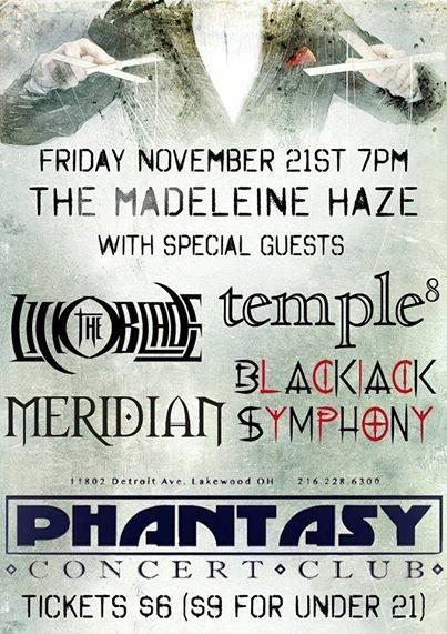 THE MADELEINE HAZE / LICK THE BLADE / SUNLESS SKY / ECHOES OF eINFINITY / TEMPLE 8 / MERIDIEN