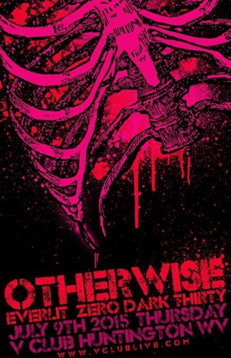 Otherwise / Everlit / Zero Dark Thirty