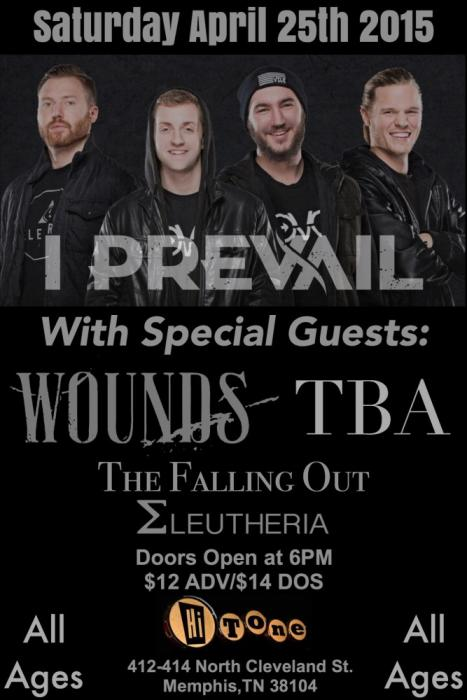 I Prevail w/ Wounds/tba/The Falling Out/Eleutheria