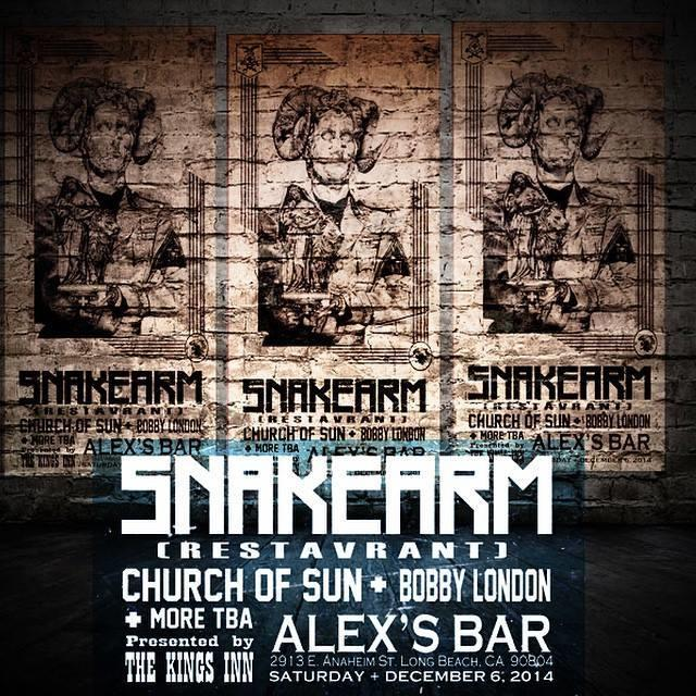 SNAKEARM (FORMERLY RESTAVRANT), CHURCH OF SUN, BOBBY LONDON, AND MORE