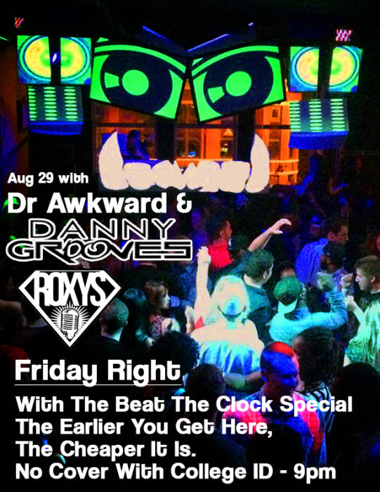 Friday Night Rights - Dr Awkward and Danny Grooves