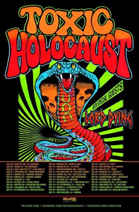 TOXIC HOLOCAUST / LORD DYING / NECROT / TOTAL BADASS