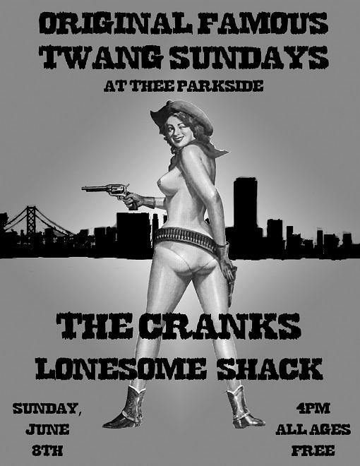 The Cranks, Lonesome Shack