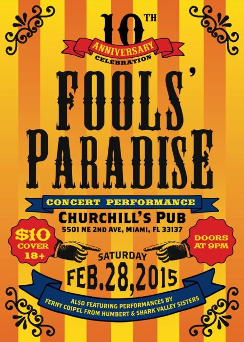 Jim Camacho's 10 Year Anniversary Musical: Fools Paradise  Performances by Ferny Coipel and Shark Valley Sisters