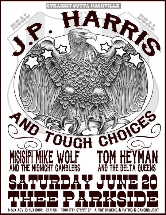 JP Harris & The Tough Choices, Misisipi Mike & The Midnight Gamblers, Tom Heyman & The Delta Queens