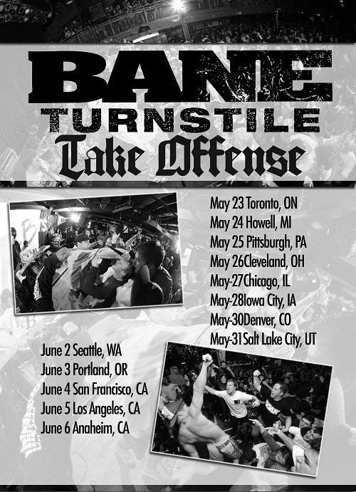 Bane, Turnstile, Take Offense, Let It Burn
