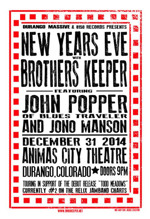 BROTHERS KEEPER WITH JOHN POPPER & JONO MANSON