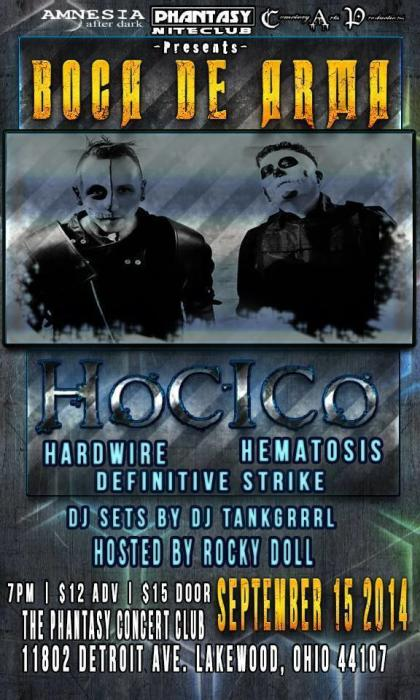 The Phantasy Concert Club, Amnesia After Dark  and Cemetery Arts Productions Present: BOCA DE ARMA Featuring Hocico, Hardwire, Hematosis and Definitive Strike.