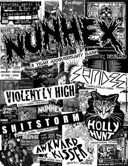 NUNHEX 3 YEAR ANNIVERSARY BASH WITH SACRIDOSE(tampa/gville), VIOLENTLY HIGH (tally), SHITSTORM, HOLLY HUNT, AND AWKWARD KISSER AT CHURCHILLS