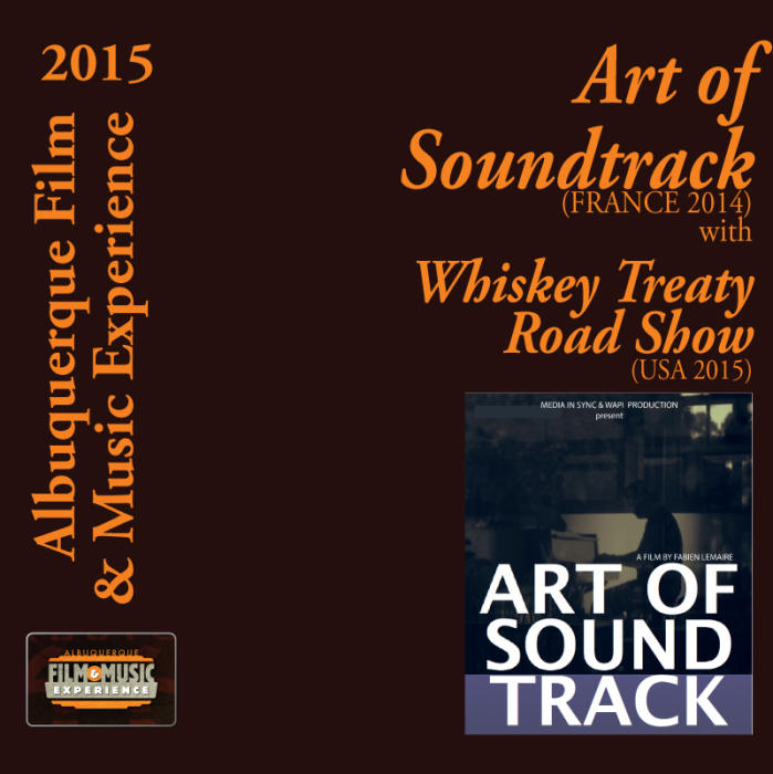 Art of Soundtrack (France 2014) With The Whiskey Treaty Roadshow (USA 2015)