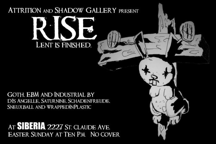 Attrition and Shadow Gallery Present: Rise - The New Orleans Goth/Industrial Dance Event