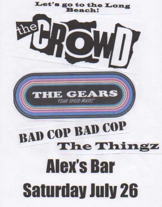 THE CROWD, THE GEARS, BAD COP BAD COP, THE THINGZ