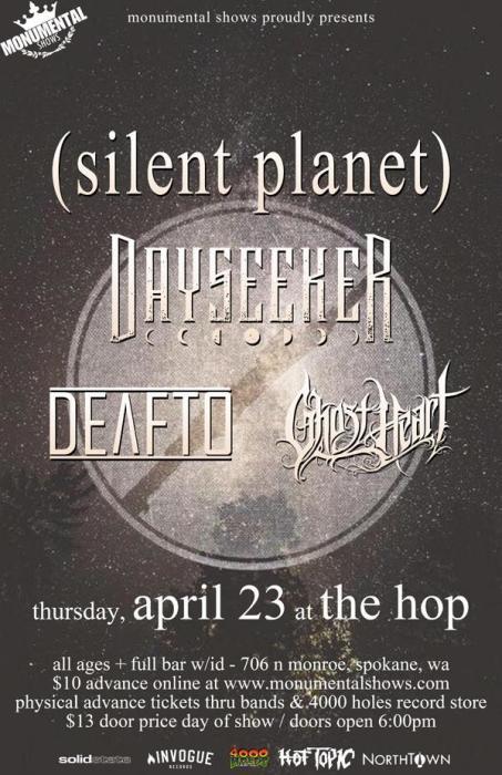 Silent Plant, Dayseeker, Deaf To, Ghost Heart