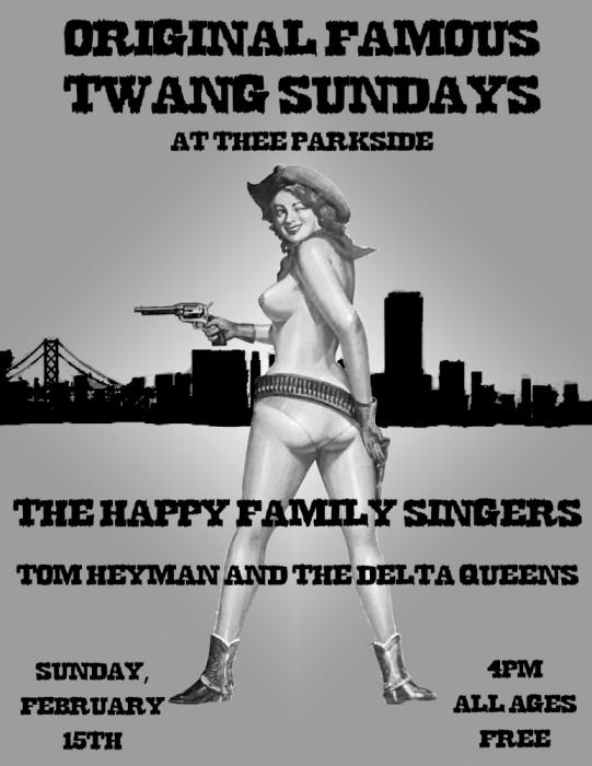 The Happy Family Singers, Tom Heyman & The Delta Queens