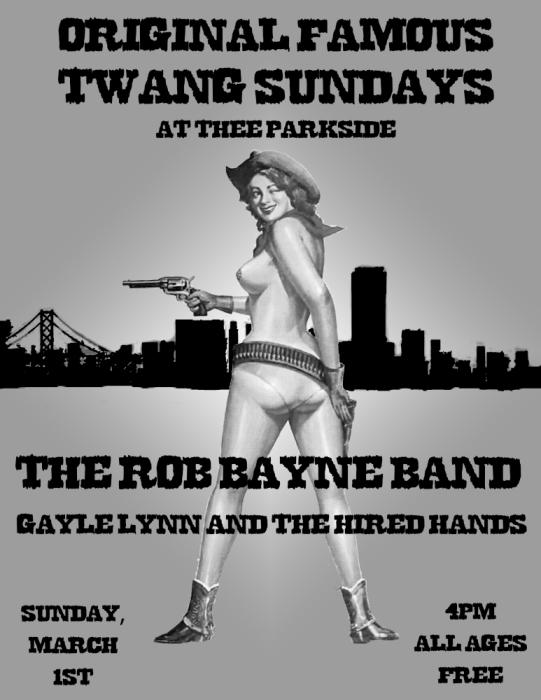 The Rob Bayne Band, Gayle Lynn & The Hired Hands