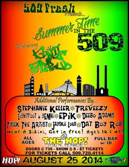 """Summer Time in the 509"" featuring King Scrub"