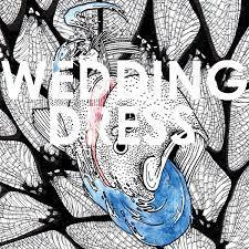 Wedding Dress (Members of Joan of Arc + Maps and Atlases) | TBA