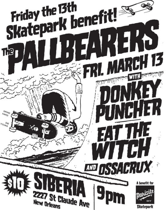 The Pallbearers | Ossacrux | Donkey Puncher | Eat the Witch