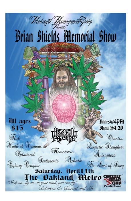 Brian Shields Memorial Show (w/ Arkaik, Zenith Passage, Flub, WRVTH & MORE....)