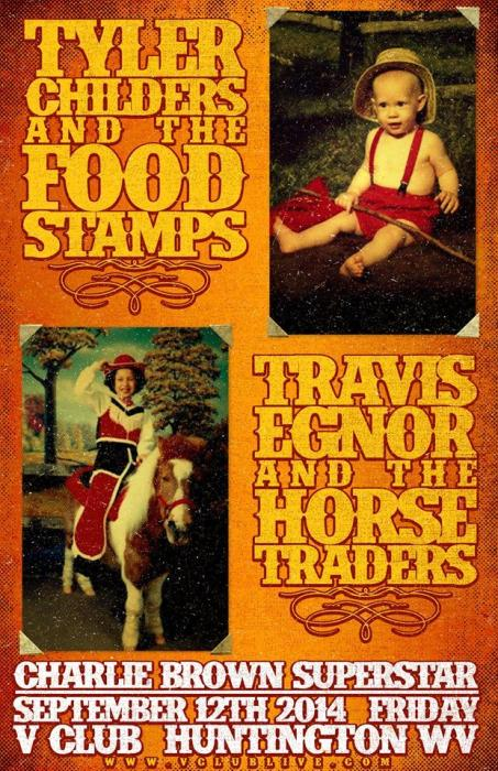 Tyler Childers & The Foodstamps / The Horse Traders / Dj Charlie Brown Superstar