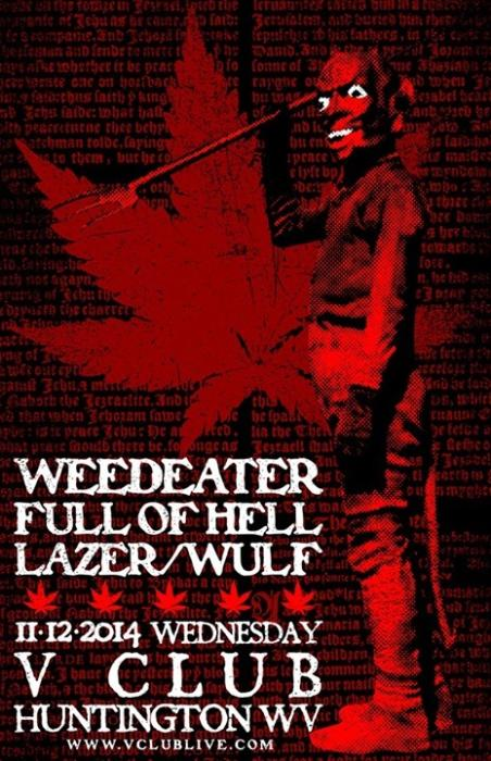 Weedeater / Full Of Hell / Lazer/Wulf