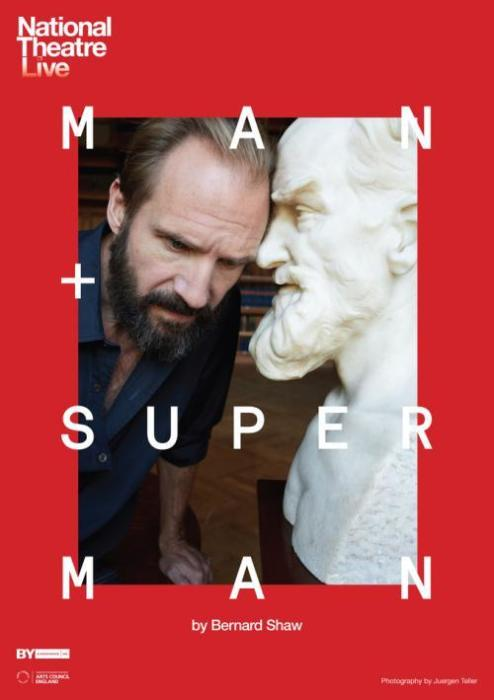 MAN AND SUPERMAN (NATIONAL THEATRE LIVE)