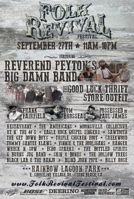 FOLK REVIVAL FESTIVAL AT RAINBOW LAGOON PARK FEAT: REVEREND PEYTON