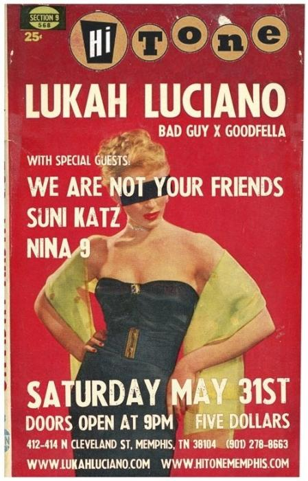 Lukah Luciano w/ We Are Not Your Friends, Suni Katz, Nina 9