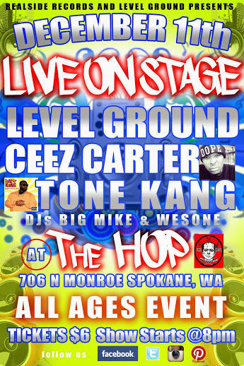 Level Ground, Ceez Carter, Tone Kang DJ Big Mike, DJ WesOne