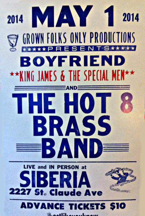 Hot 8 Brass Band | King James and the Special Men | Boyfriend