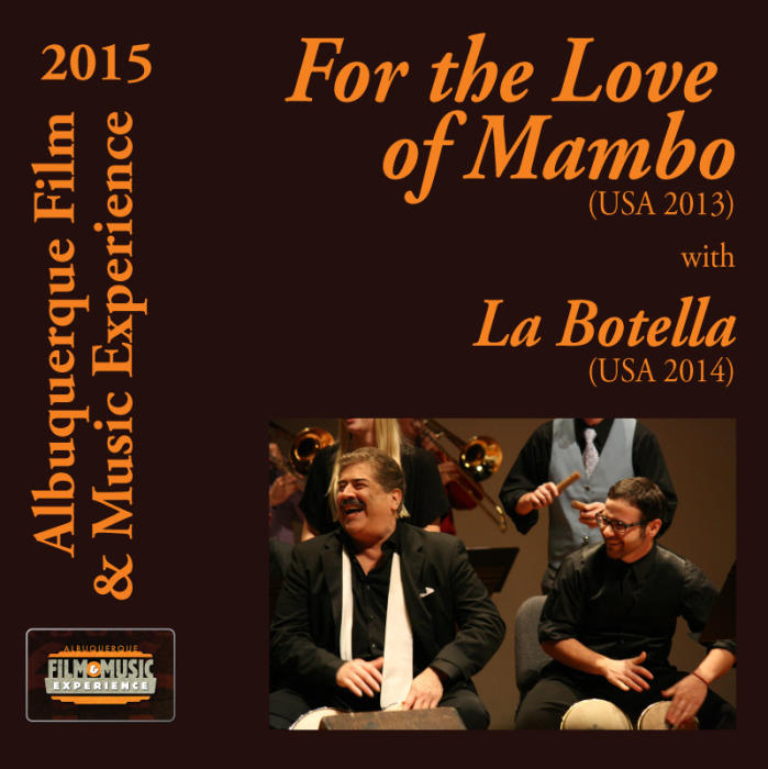 For the Love of Mambo (USA 2013) With La Botella (USA 2014)