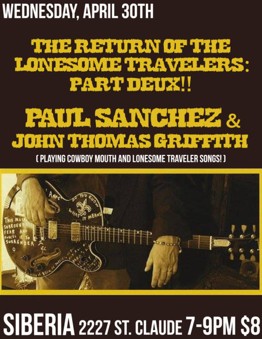 Paul Sanchez & John Thomas Griffith: The Return of The Lonesome Travelers Part Deux
