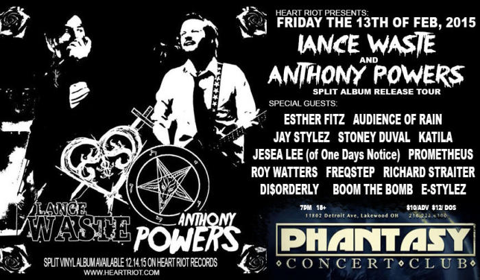 HEART RIOT PRESENTS:LANCE WASTE AND ANTHONY POWERS SPLIT ALBUM RELEASE TOUR