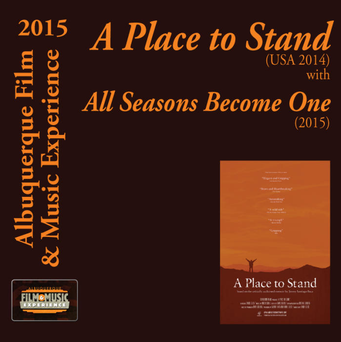 A Place To Stand (USA 2014) with All Seasons Become One (2015)