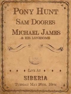 Sam Doores | Pony Hunt | Michael James and His Lonesome