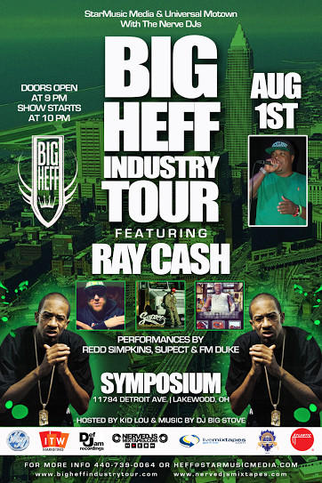 BIGG HEFF INDUSTRY TOUR Featuring Ray Cash