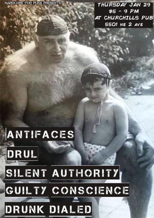 01/29: ANTIFACES / DRUL / SILENT AUTHORITY / GUILTY CONSCIENCE / DRUNK DIALED at CHURCHILL