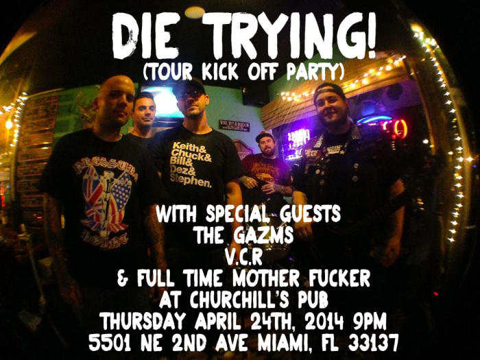 Die Trying Tour Kick Off Party w/The Gazms, V.C.R, Full Time Motherfucker, More TBA!