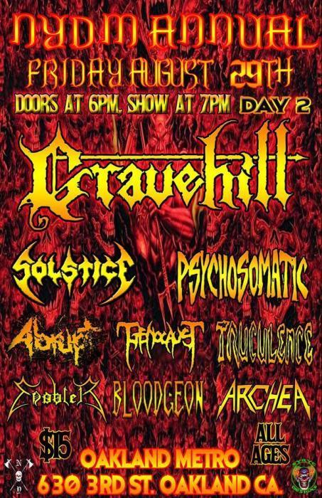 Gravehill, Solstice, Psychosomatic, Abrupt, Genocaust, Truculance, Enabler, Bloodgeon, Archea
