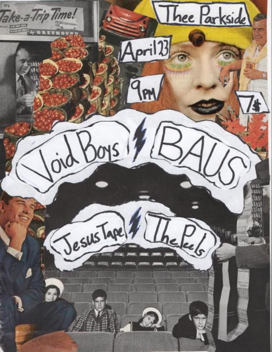 Void Boys, Baus, The Peels, Jesus Tape