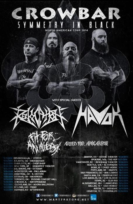 Crowbar, Revocation, Havok, Armed for the Apocalypse, Fit for an Autopsy, Vultra