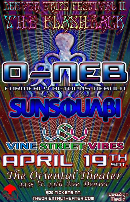 O-Neb (formerly Octopus Nebula) w/ SunSquabi & Vine Street Vibes