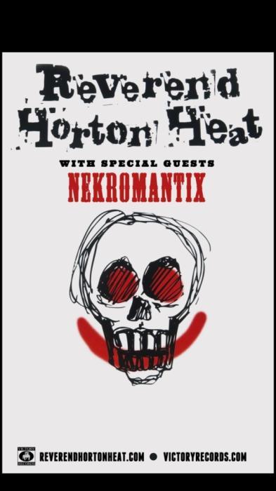 Reverend Horton Heat w/ Nekromantix & Whiskey Shivers