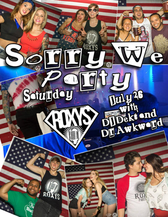 Sorry We Party Saturday - Dj Deks & Dr Awkward