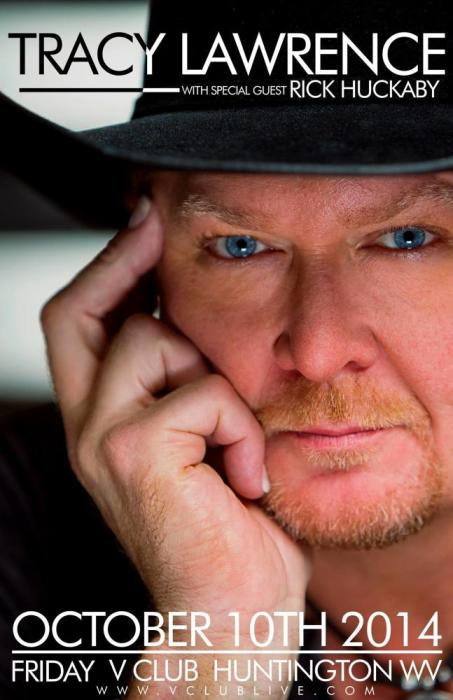 Tracy Lawrence With Special Guest Rick Huckaby