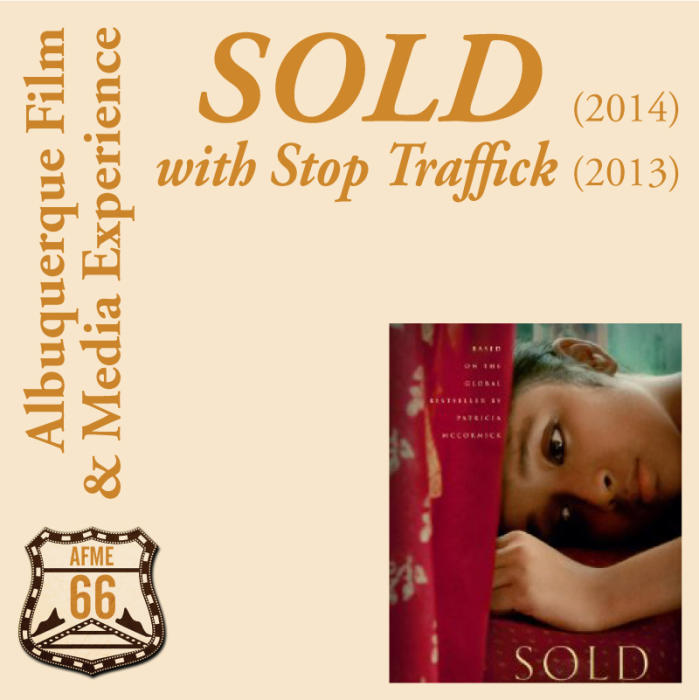 SOLD (USA 2014) with Stop Traffick (USA 2013)