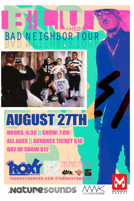 Bad Neighbor Tour Featuring Blu and MED