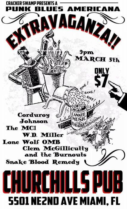 Cracker Swamp Presents: Americana, Punk, Blues Extravaganza with Corduroy Johnson, LoneWolf Omb, The MC-1 OMB/Official, Snake Blood Remedy, W.D. MIller, & Clem McGillicutty and the Burnouts!