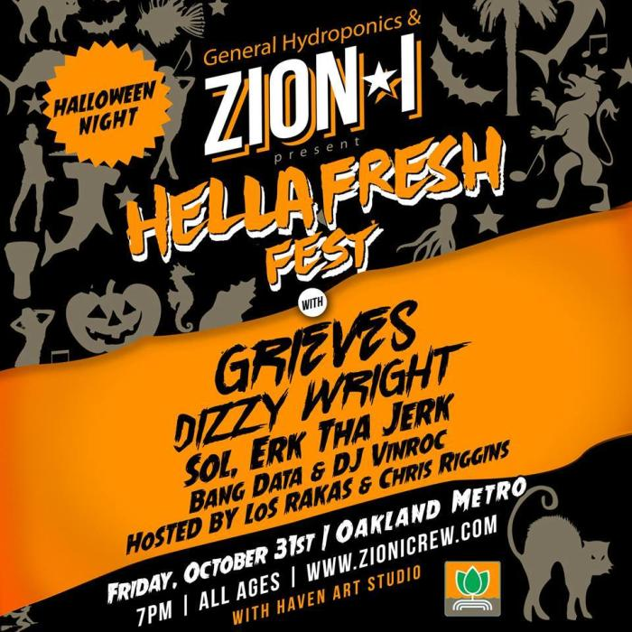 ZION I • GRIEVES • DIZZY WRIGHT, SOL, ERK THA JERK, BANG DATA