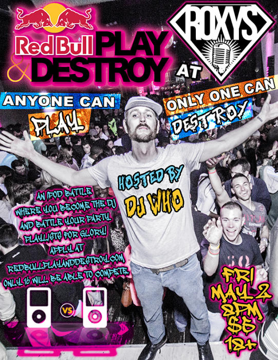 Red Bull Play & Destroy Hosted By Dj Who